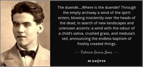 quote-the-duende-where-is-the-duende-through-the-empty-archway-a-wind-of-the-spirit-enters-federico-garcia-lorca-103-87-11